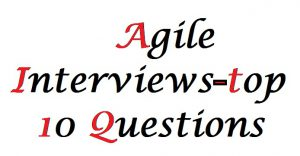 agilechamps.com top 10 interview questions